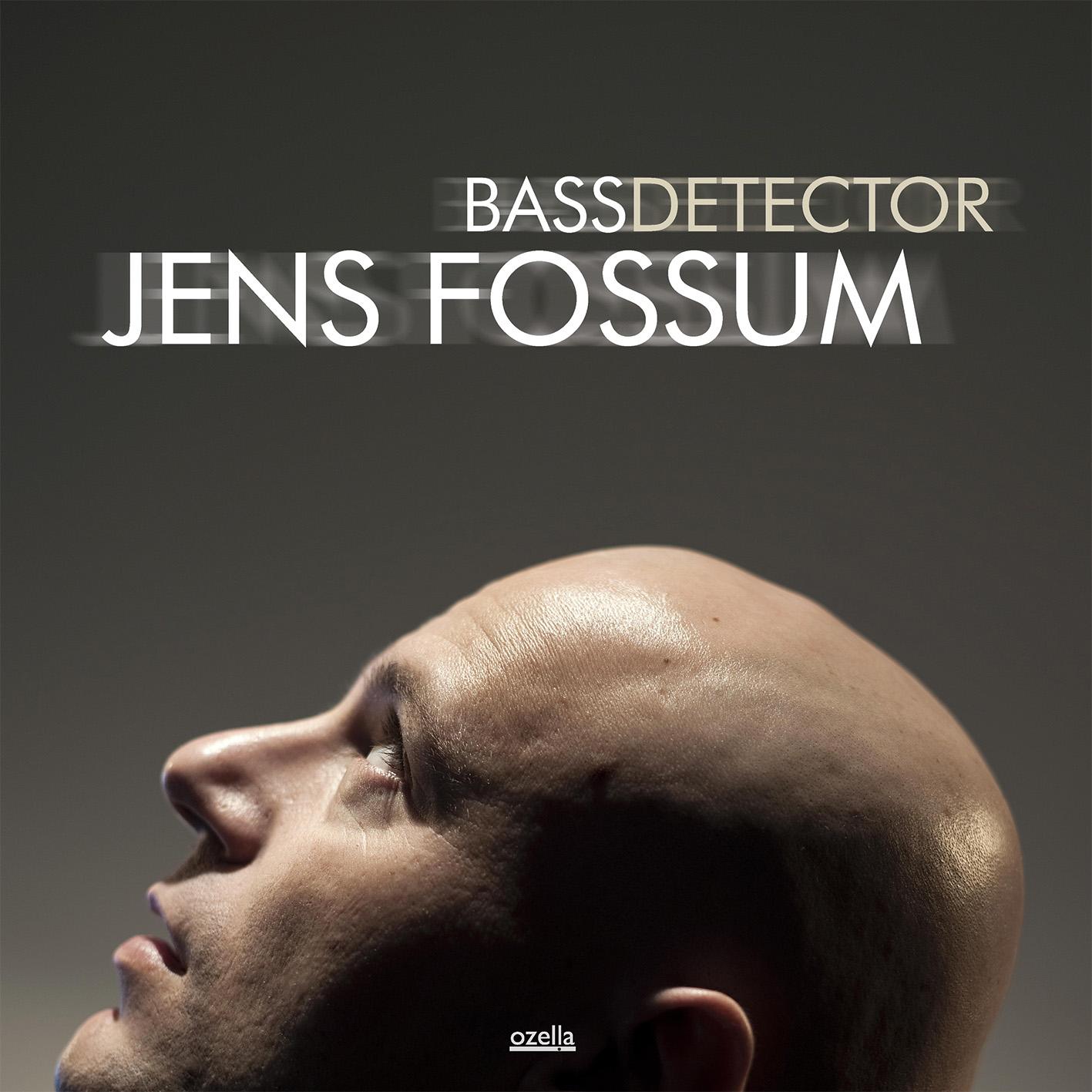 Jens Fossum: Bass Detector 【予約受付中】