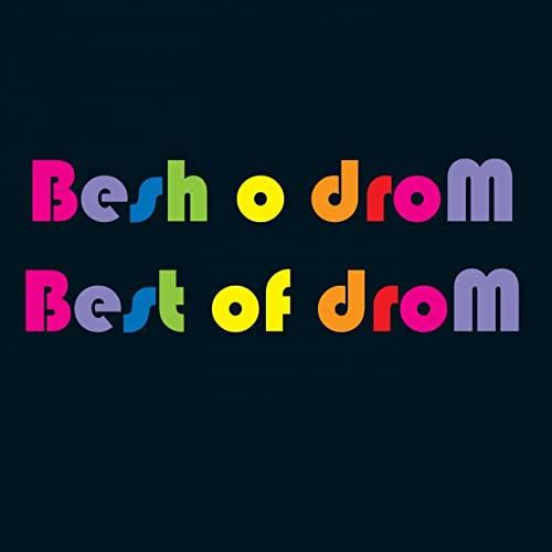 Besh o droM: Best Of Drom  【予約受付中】