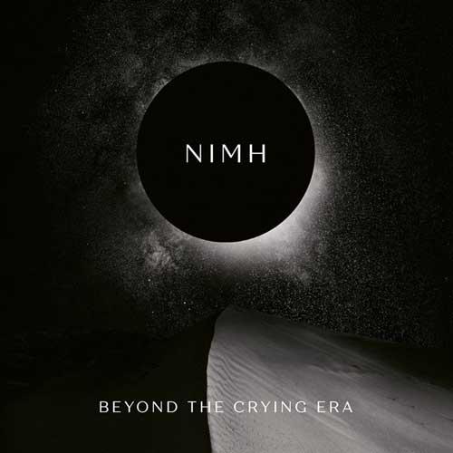 Nimh: Beyond The Crying Era 【予約受付中】