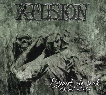 X-Fusion: Beyond the Pale (limited edition)