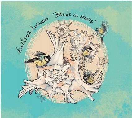 Austras Laiwan: Birds in shells 【予約受付中】