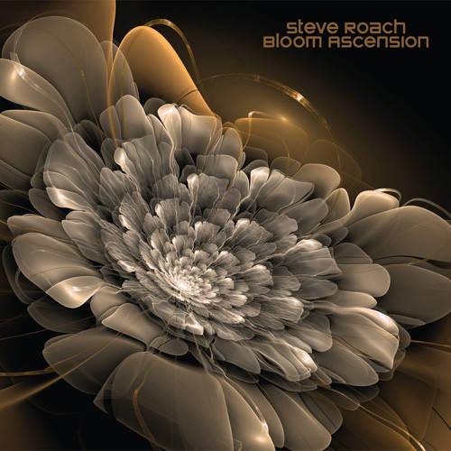 Steve Roach: Bloom Ascension 【予約受付中】