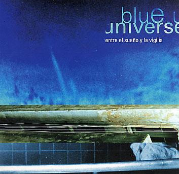 Blue Univers: Entre El Sueno y La Vigilia 【予約受付中】