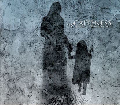 Caithness: Apostasy & The Sorroefull Child