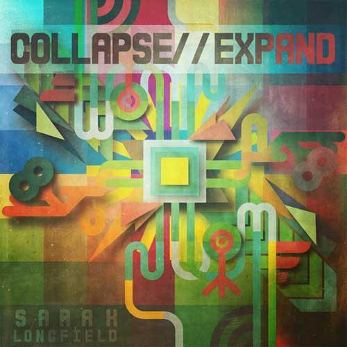 Sarah Longfield: Collapse//Expand  【予約受付中】