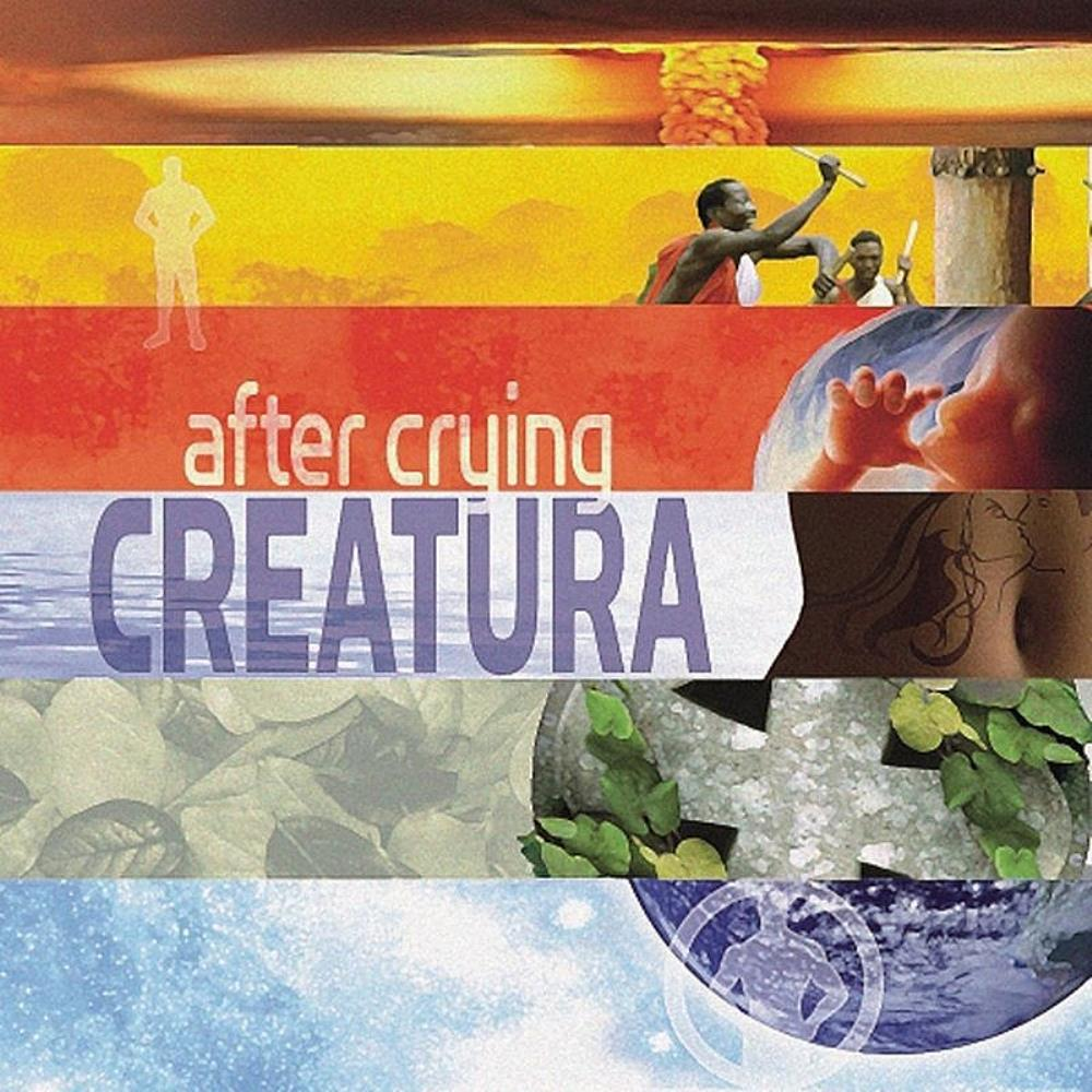 After Crying: Creatura 【予約受付中】
