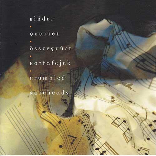 Binder Quartet: Crumpled Noteheads 【予約受付中】