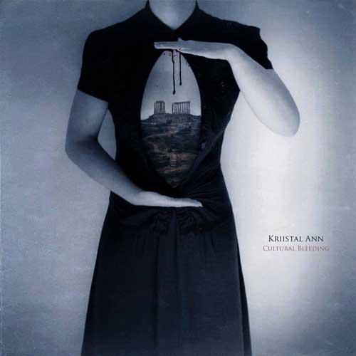 Kriistal Ann: Cultural Bleeding 【予約受付中】