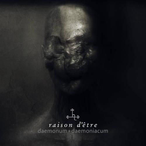 raison d'etre: Daemonum + Daemoniacum(2CD) 【予約受付中】