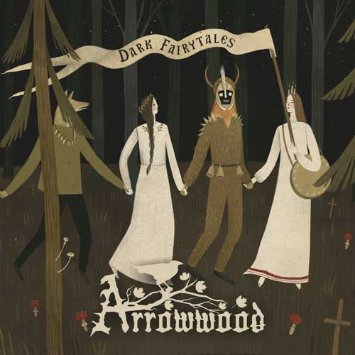 Arrowwood: Dark Fairytales 【予約受付中】