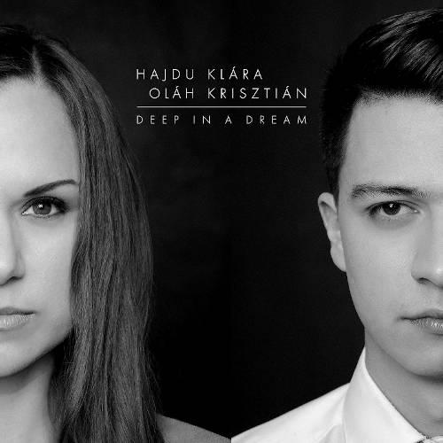 Hajdu Klara / Olah Krisztian: Deep in a Dream 【予約受付中】