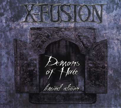 X-Fusion: Demons of Hate (limited edition)