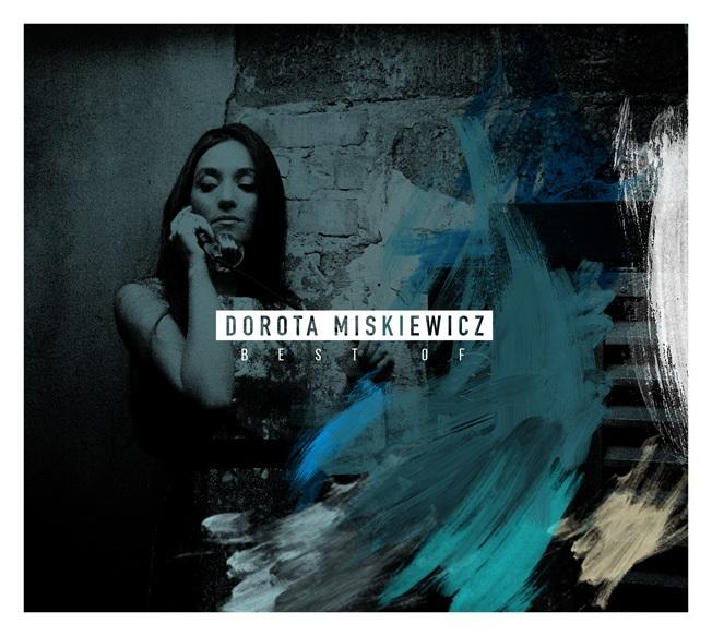 Dorota Miskiewicz: Best Of 【予約受付中】