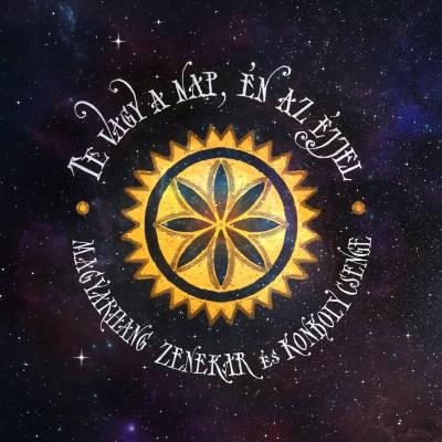 Magyarhang Zenekar/Konkoly Csenge: Te Vagy A Nap, En Az Ejjel 【予約受付中】