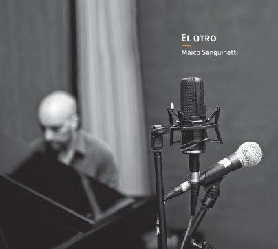 Marco Sanguinetti: El otro 【予約受付中】