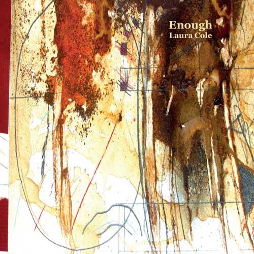 Laura Cole: Enough(2CD) 【予約受付中】