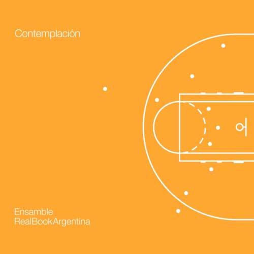 Ensamble Realbook Argentina: Contemplacion 【予約受付中】