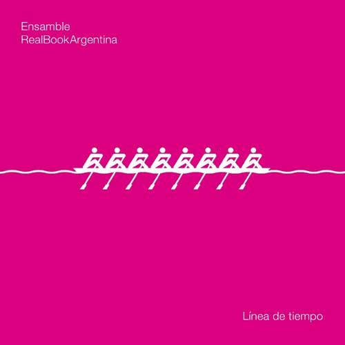 Ensamble Realbook Argentina: Linea de tiempo 【予約受付中】