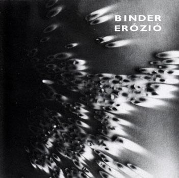 Karoly Binder: Erozio 【予約受付中】