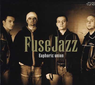 Fuse Jazz: Euphoric Union【予約受付中】