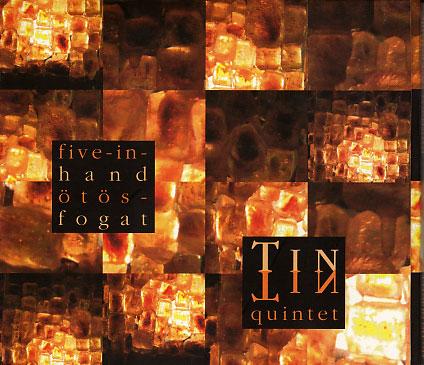 Tin-Tin Quintet: Five-In-Hand 【予約受付中】