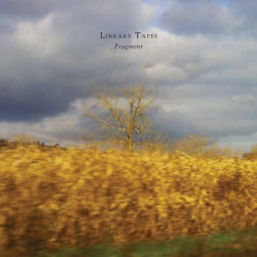 Library Tapes: Fragment  【予約受付中】