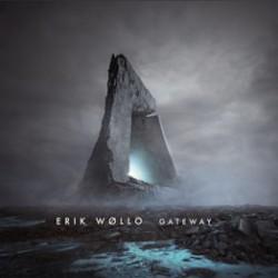 Erik Wollo: Gateway 【予約受付中】