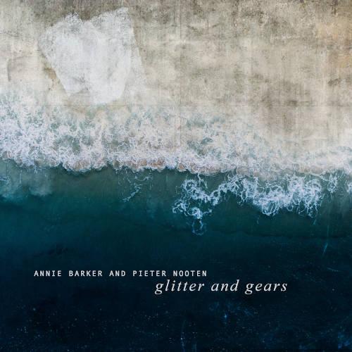 Annie Barker & Pieter Nooten: glitter and gears 【予約受付中】