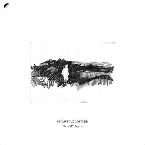 Christian Loffler: Graal (Prologue)   【予約受付中】