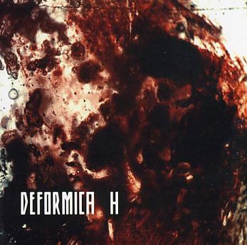 Deformica: H