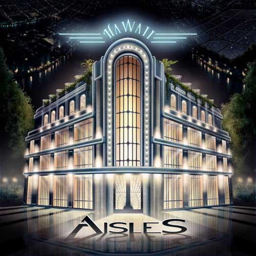 Aisles: Hawaii(2CD)  【予約受付中】