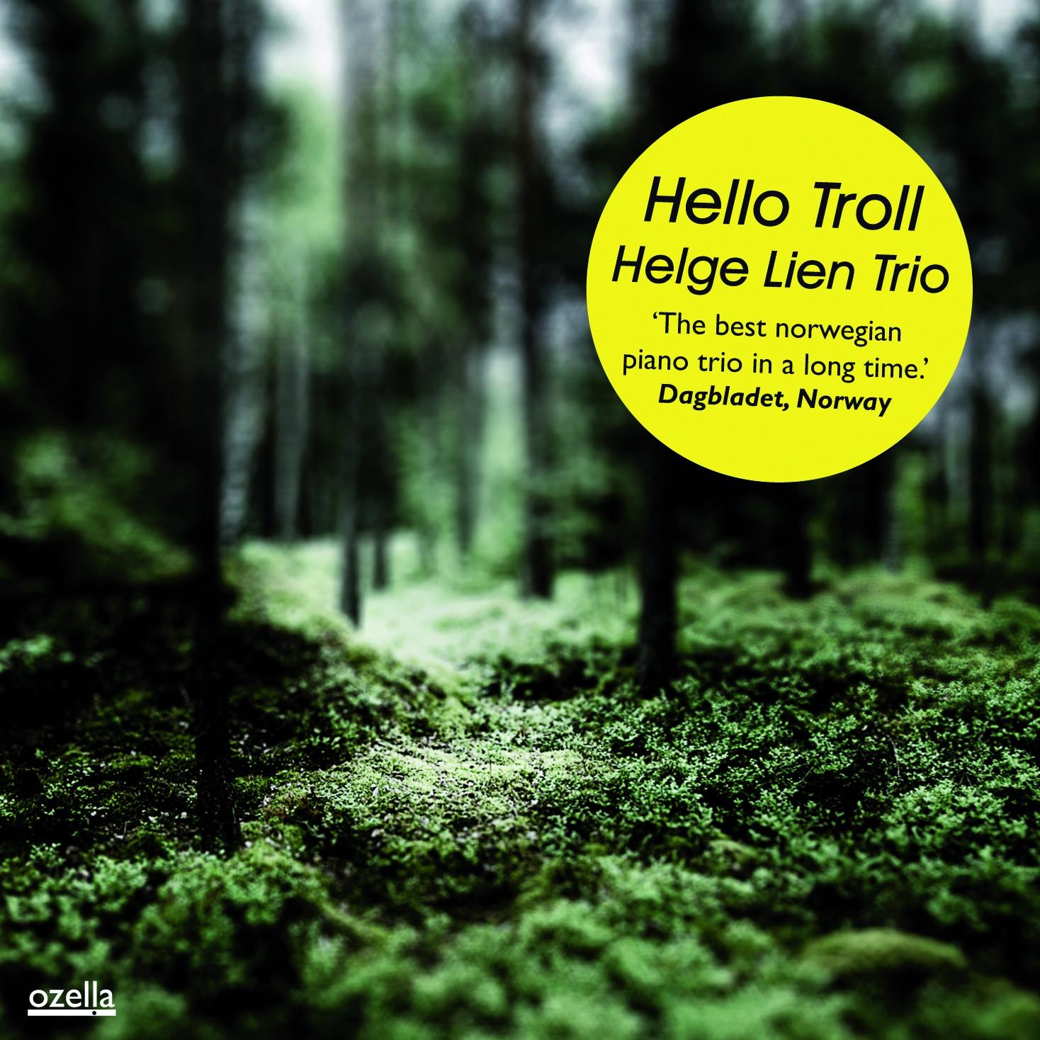 Helge Lien Trio: Hello Troll 【予約受付中】