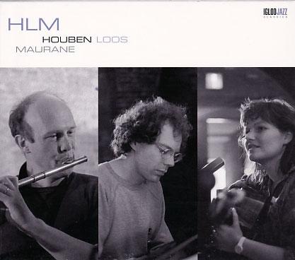 HLM (Houben, Loos, Maurane) 【予約受付中】