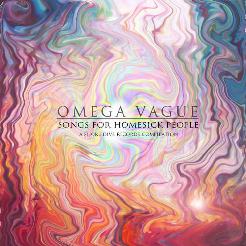 Omega Vague: Songs For Homesick People (A Shore Dive Compilation)  【予約受付中】