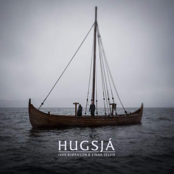 Ivar Bjornson & Einar Selvik: Hugsja  【予約受付中】