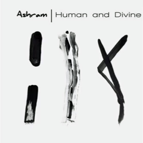 Ashram: Human and Divine 【予約受付中】