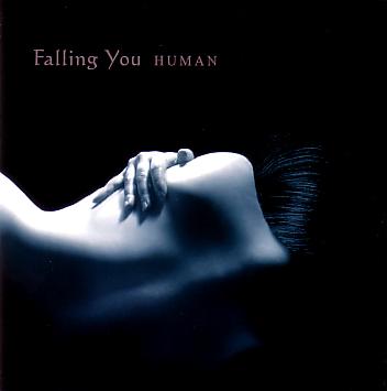 Falling You: Human 【予約受付中】