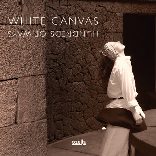 White Canvas: Hundreds Of Ways 【予約受付中】
