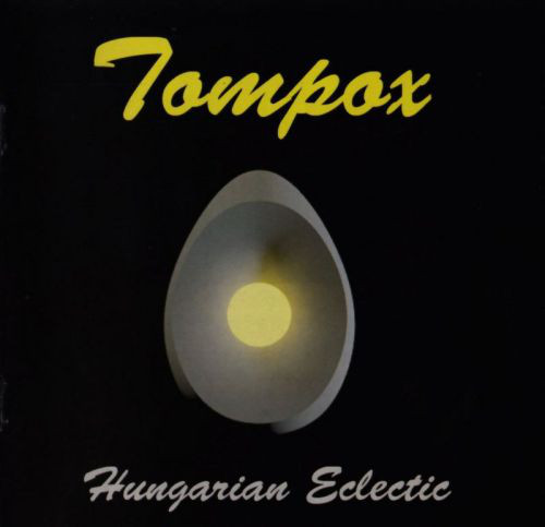 Tompox: Hungarian Eclectic 【予約受付中】