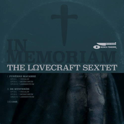 The Lovecraft Sextet: In Memoriam 【予約受付中】