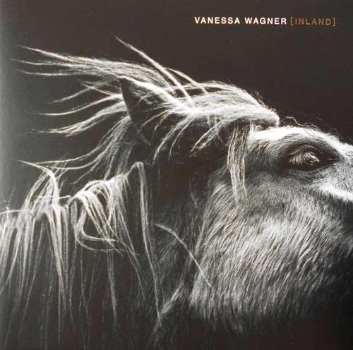 Vanessa Wagner: Inland 【予約受付中】
