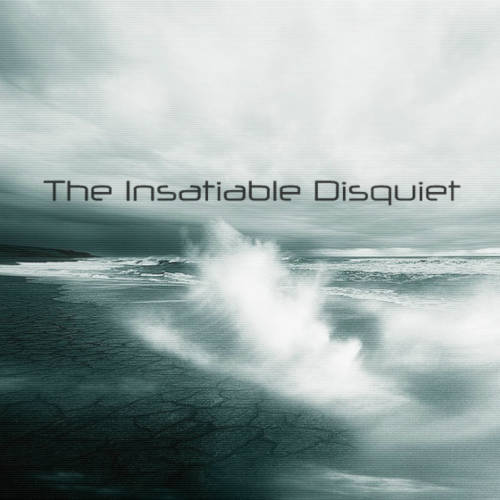 The Insatiable Disquiet: The Insatiable Disquiet(EP)  【予約受付中】