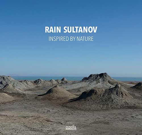 Rain Sultanov: Inspired By Nature 【予約受付中】