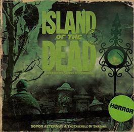 Sopor Aeternus & The Ensemble Of Shadows: Island of the Dead 【予約受付中】