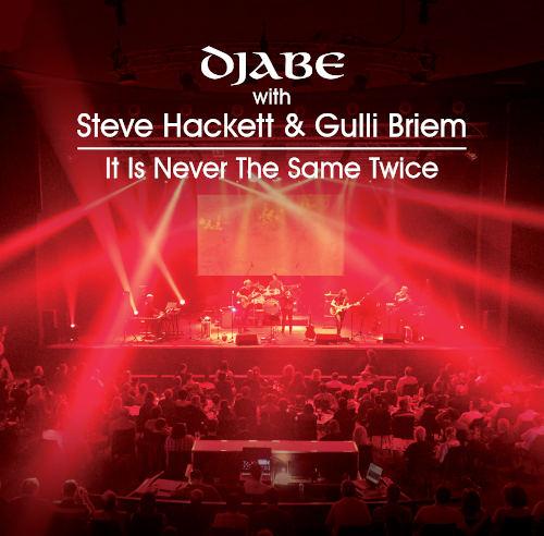 Djabe & Steve Hackett: It is Never the Same Twice (CD) 【予約受付中】