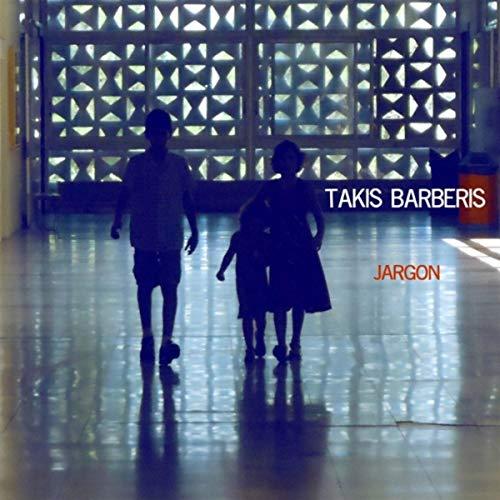 Takis Barberis: Jargon  【予約受付中】