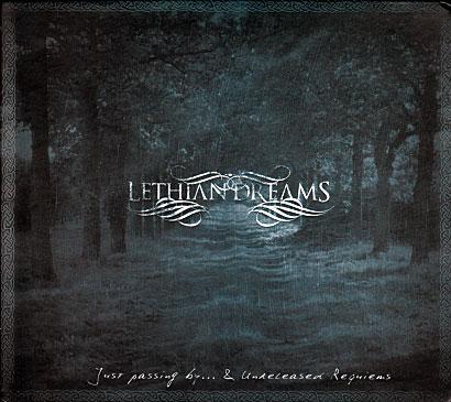 Lethian Dreams: Just passing by ... & Unreleased Requiems 【予約受付中】