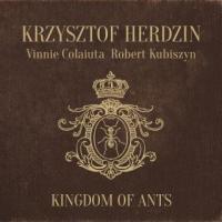 Krzysztof Herdzin: Kingdom of Ants 【予約受付中】