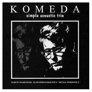 Simple Acoustic Trio: Komeda