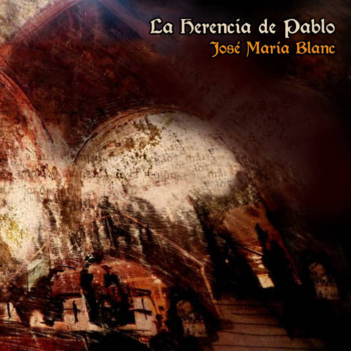 Jose Maria Blanc: La Herencia De Pablo 【予約受付中】